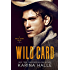 Wild Card: A Second Chance Romance