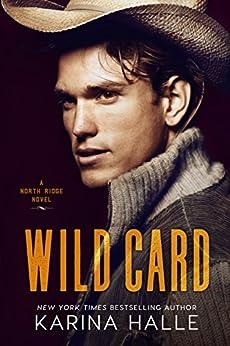 Wild Card (North Ridge Book 1) by [Halle, Karina]