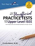 The Best Unofficial Practice Tests for the Upper Level ISEE