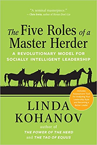 The Five Roles of a Master Herder A Revolutionary Model for Socially Intelligent Leadership