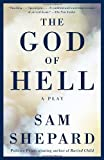 The God of Hell, Sam Shepard, 1400096510