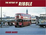 The Heyday of Ribble