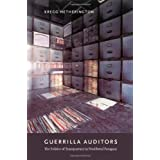 Guerrilla Auditors: The Politics of Transparency in Neoliberal Paraguay