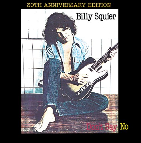 CD : Billy Squier - Don't Say No (Bonus Tracks, Remastered)