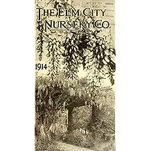 The Elm City Nursery Company: Seed Trade Catalog 1914