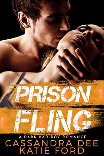 Prison Fling:  A Dark Bad Boy Romance cover