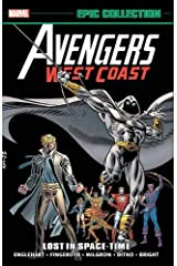 Avengers West Coast Epic Collection: Lost in Space-Time (Avengers West Coast Avengers) Paperback