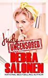 Judy Uncensored (The Judy Chronicles Book 1)