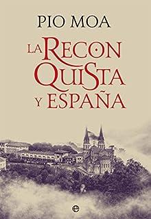 RECONQUISTA. OCHO SIGLOS DE MESTIZAJE Y BATALLAS Crónicas de la Historia: Amazon.es: Lara Martínez, María: Libros