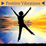 Positive Vibrations - Calming Sounds, Soothing Music for Good Sleep, Find Your Inner Power