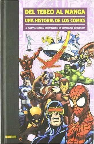 Del Tebeo Al Manga. Una Historia De Los Cómics 4. Marvel Cómics ...