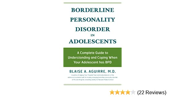Borderline Personality Disorder in Adolescents: A Complete Guide to