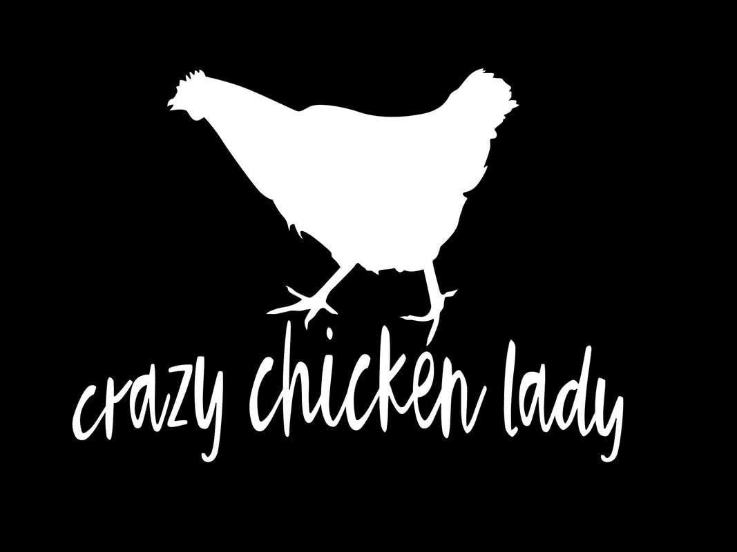 Crazy Chicken Lady Funny NOK Decal Vinyl Sticker |Cars Trucks Vans Walls Laptop|White|5.5 x 4.0 in|NOK134