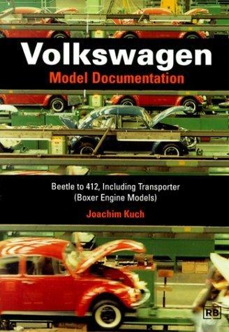Volkswagen Model Documentation: Beetle to 412, Including Transporter (Boxer Engine Models) by Joachim Kuch (2000-01-01) por Joachim Kuch