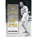 The Fighting Times of Abe Attell