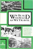 We Build the Road As We Travel : Mondragon's Cooperative Society, Morrison, Roy, 0865711739