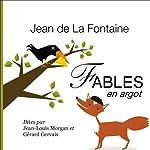Fables de La Fontaine, en argot | Jean de La Fontaine,Gérard Gervais,Jean-Louis Morgan