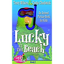 Lucky at the Beach (Book 2—Animal Picturebook Bedtime Stories for Kids 3-8) (Lucky the Talking Bird)