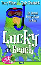 Lucky at the Beach (Book 2-Animal Picturebook Bedtime Stories for Kids 3-8) (Lucky the Talking Bird)