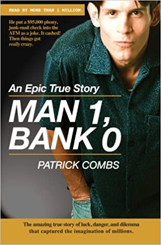 Man 1, Bank 0.: A true story of luck, danger, dilemma andone man's epic, $95,000 battle with his bank.