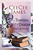 The Tempting Taste of Danger: An Angel Lake Mystery by  CeeCee James in stock, buy online here