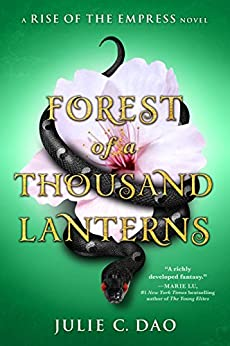 Forest of a Thousand Lanterns (Rise of the Empress) by [Dao, Julie C.]