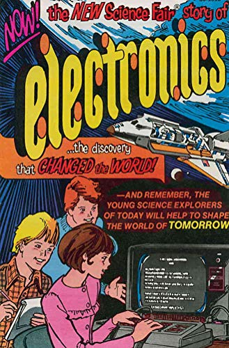 New Science Fair Story of Electronics-The Discovery that Changed the World, The #1978 VF/NM ; Tandy comic book ()
