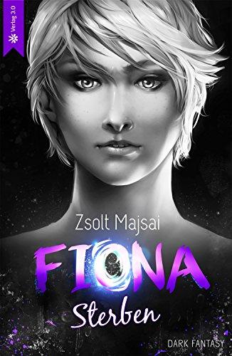 Fiona - Sterben (Band 6) (German Edition)