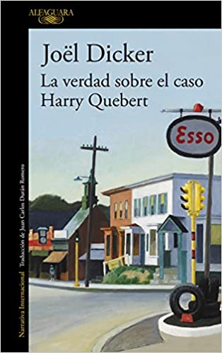 La verdad sobre el caso Harry Quebert: JOËL DICKER: 9788420414065: Amazon.com: Books