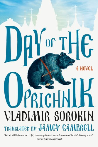 Day of the Oprichnik: A Novel from Farrar Straus Giroux