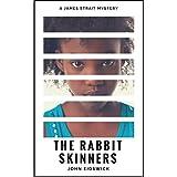 The Rabbit Skinners