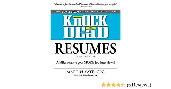 Amazon.com: Knock \'em Dead Resumes: A Killer Resume Gets MORE Job ...