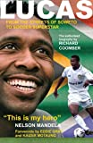 img - for Lucas: From the Streets of Soweto to Soccer Superstar book / textbook / text book