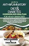 2 IN 1 ANTI-INFLAMMATORY DIET & DIABETES COOKBOOK