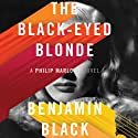 The Black-Eyed Blonde: A Philip Marlowe Novel Audiobook by Benjamin Black Narrated by Dennis Boutsikaris