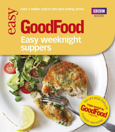 Good Food: Easy Weeknight Suppers (Good Food 101) (Lunch Barney)