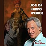 Son of Harpo Speaks!: A Family Portrait | Mr. Bill Marx