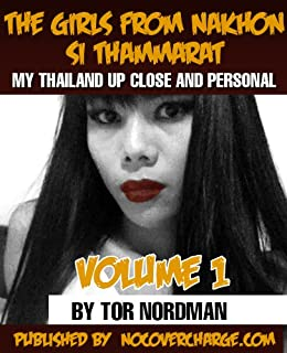 The Girls from Nakhon Si Thammarat (My Thailand Up Close and Personal Book 1)
