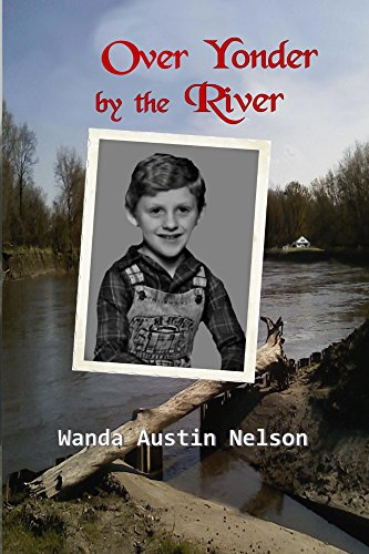 Over Yonder by the River by [Austin Nelson, Wanda]