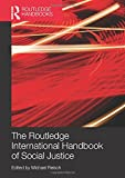 Routledge International Handbook Of Social Justice (Routledge Handbooks)