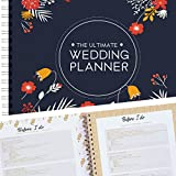 The Ultimate Wedding Planner – A Complete 80 Pages Hardcover Organizer that Includes Checklists, Party Planner, Budget Organizer, Honeymoon and More to Help You Organize The Wedding of Your Dreams!