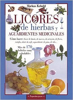 Licores De Hierbas Y Aguardientes Medicinales por Susaeta Ediciones S  A epub