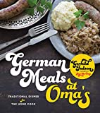 German Meals at Oma s: Traditional Dishes for the Home Cook