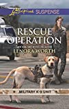 Rescue Operation (Military K-9 Unit) by  Lenora Worth in stock, buy online here