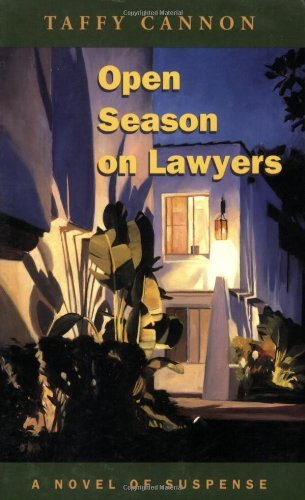 Open Season on Lawyers: A Novel of Suspense
