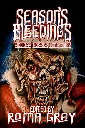 Season's Bleedings by [Gray, Roma]