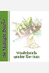Midnight Diner 4: Wastelands Under the Sun Kindle Edition