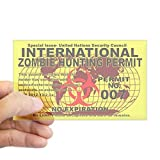CafePress - International Zombie Hunting Permit Sticker - Rectangle Bumper Sticker Car Decal