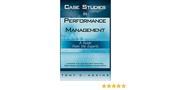 case studies in performance management a guide from the experts