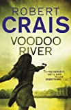 Front cover for the book Voodoo River by Robert Crais